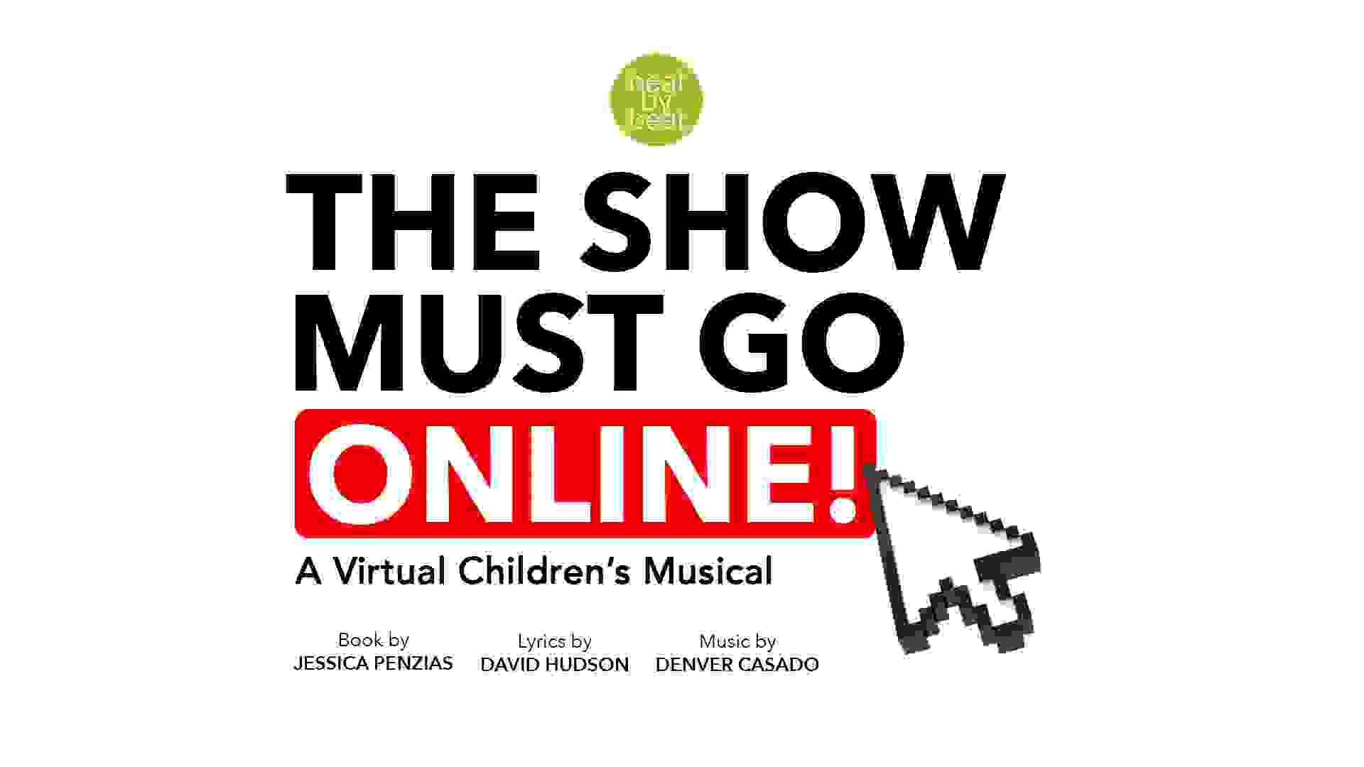 The Show Must Go Online! Virtual Children's Musical