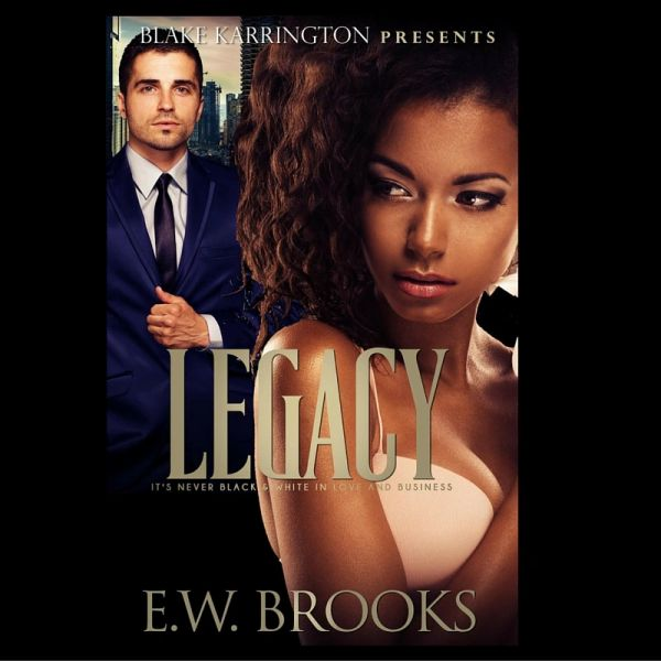 African American woman and her white beau on the cover of E.W. Brooks' book Legacy