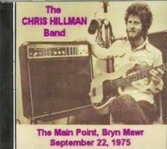 Chris Hillman - Bryn Mawr, PA. 1975 (2 CD)