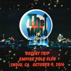 The Who - Indio, CA. 2016 (2 CD's)