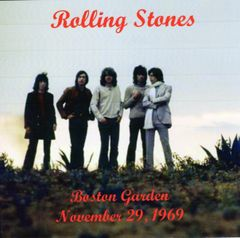 Rolling Stones - Boston, MA. 1969 Late Show (CD)