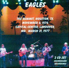 Eagles -Houston 1976 & Landover 1977 (2 CD's)