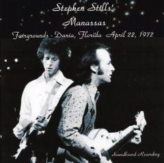 Stephen Stills' MANASSAS - Dania 1972 (2 CD's)