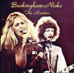 Buckingham-Nicks - The Rarities (2 CD's)