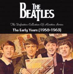 Beatles - The Early Years (1958-1963) (2 CD's)