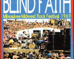 Blind Faith (Clapton, Winwood, Baker) Milwaukee 1969 (CD)