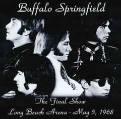 Buffalo Springfield - Long Beach 1968 (The Final Show) (CD)