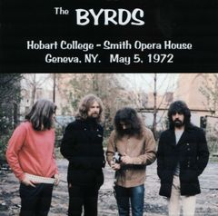 Byrds - Geneva, NY. 1972 (CD, SBD)