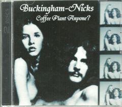Buckingham-Nicks - Coffee Plant Anyone? (2 CD)