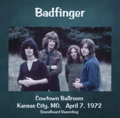 Badfinger - Kansas City, MO. 1972 (CD, SBD)