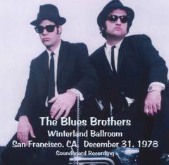 Blues Brothers (Belushi & Ackroyd) - San Francisco 1978 (CD, SBD)