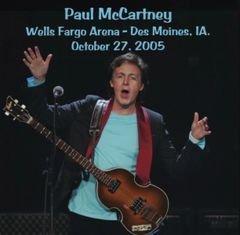 Paul McCartney - Des Moines, IA. 2005 (2 CD's, SBD)