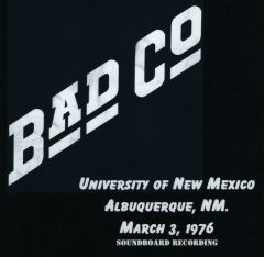 Bad Company (Paul Rodgers) - Albuquerque, NM. 1976 (2 CD's, SBD)