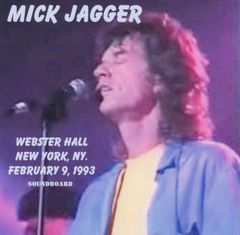 Mick Jagger (Rolling Stones) - New York, NY. 1993 (CD, SBD)