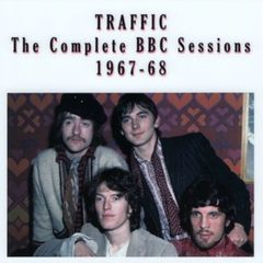 Traffic - Complete BBC Sessions 1967-1968