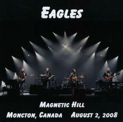 Eagles - Moncton, Canada 2008 (2 CD's)