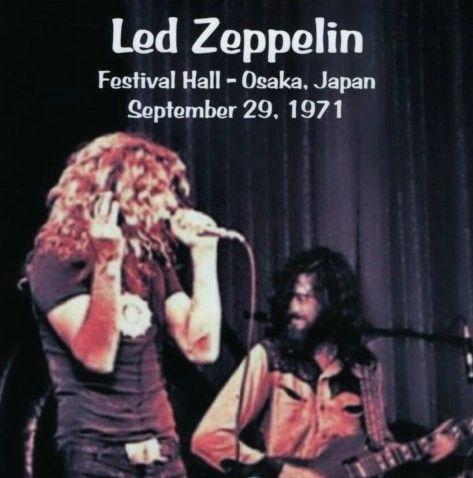 Led Zeppelin - Osaka, Japan 1971 (2 CD's, SBD)