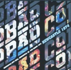 Bad Company - Newcastle 1974 (CD, SBD)
