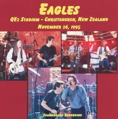 Eagles - Christchurch, New Zealand 1995 (2 CD's, SBD)