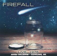 Firefall - Cleveland 1976 (CD, FM Broadcast)