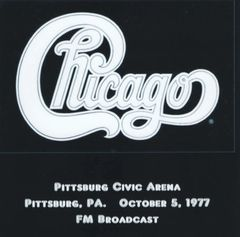 Chicago - Pittsburg 1977 (2 CD's, FM-SBD)