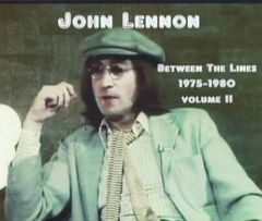 John Lennon - Between The Lines, 1975-1980, Volume 2 (4 CD's, SBD)