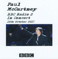 Paul McCartney - BBC Radio 2 - 2013 (CD, SBD)