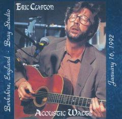 "Eric Clapton - ""Acoustic Waltz"" Berkshire 1992 (2 CD's, Stereo SBD)"