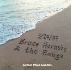 Bruce Hornsby & The Range - Daytona Beach 1987 (CD, SBD)