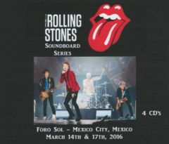 Rolling Stones - Mexico City 2016 (4 CD's, SBD)