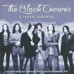 Black Crowes - Houston 1993 (2 CD's, SBD)