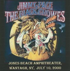 Black Crowes & Jimmy Page (Led Zeppelin) - Wantaugh, NY. 2000 (2 CD's, SBD)