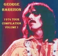 George Harrison - 1974 Tour Compilation, Volume 1 (2 CD's)