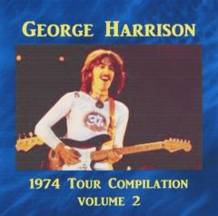 George Harrison - 1974 Tour Compilation, Volume 2 (2 CD's)