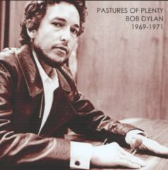Bob Dylan - Pastures Of Plenty: Unreleased Recordings 1969-1971 (CD, SBD)