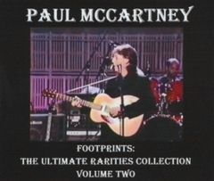 Paul McCartney - Footprints: The Ultimate Rarities Collection, Volume 2 (3 CD's, SBD)