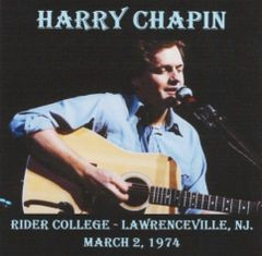 Harry Chapin - Lawrenceville 1974 (2 CD's, SBD)