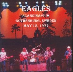 Eagles - Gothenburg, Sweden 1977 (2 CD's)