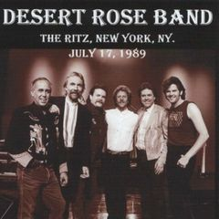 Desert Rose Band (Chris Hillman) - New York 1989 (CD, SBD)