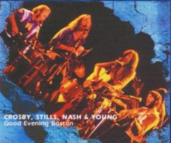 "Crosby, Stills, Nash & Young - ""Good Evening Boston"" 1974 (4 CD's)"
