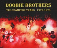 Doobie Brothers - The Stampede Years (1973-1976) (3 CD's, SBD)