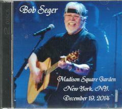 Bob Seger - Madison Square Garden, NYC. 2014 (2 CD)