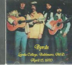 Byrds Live - Baltimore 1970 (CD)