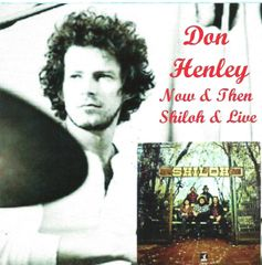 Don Henley (Shiloh) - Now And Then (CD)