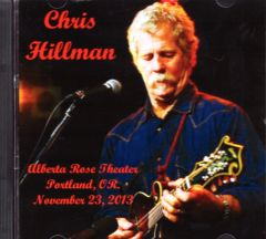 Chris Hillman - Portland, OR. 2013 (CD)