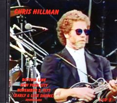 Chris Hillman - New York City 1977 (2 CD's)