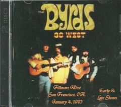 Byrds - Live at the Fillmore 1970 (2 CD)