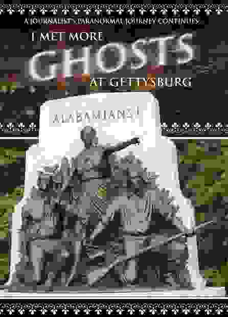 """I Met More Ghosts at Gettysburg"" by Don Allison"