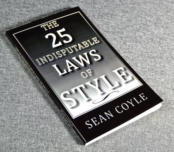 "Paperback BOOK - ""The 25 Indisputable Laws of Style"" by Sean Coyle"