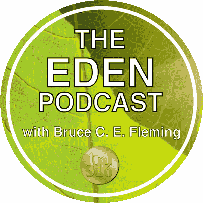 Logo - The Eden Podcast with Bruce C. E. Fleming